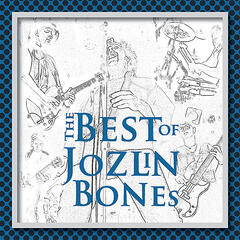 The Best Of Jozlin Bones