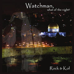 Watchman, What of the Night