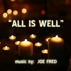 """All Is Well"""