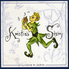 Kristin's Story by Louis W. Lewis
