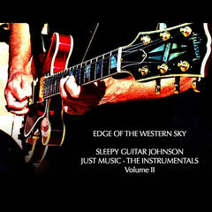 Edge of the Western Sky - Just Music - The Instrumentals - Volume II