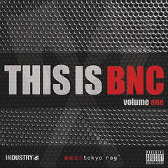 This is BNC * volume one