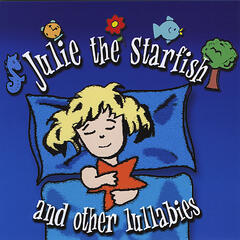 Julie the Starfish and Other Lullabies