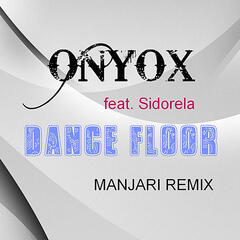 Dance Floor (Manjari Remix) [feat. Sidorela]
