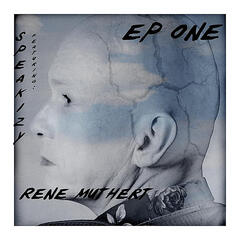 Ep One (feat. Rene Muthert )