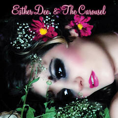 Esther Dee & The Carousel