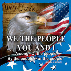 We the People - You and I (feat. Jerry Dean)
