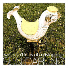 We Aren't Kids of a Dying Age