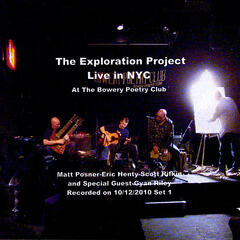 The Exploration Project Live in NYC at The Bowery Poetry Club