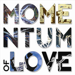 Momentum of Love - Single
