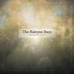 The Halcyon Days