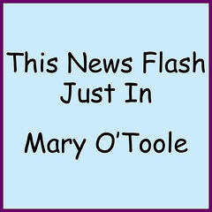 This News Flash Just In