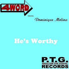 He's Worthy (feat. Dominique Molina)