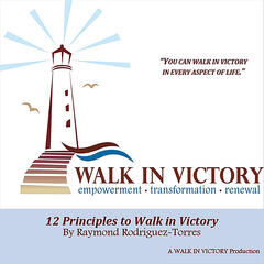 12 Principles to Walk in Victory