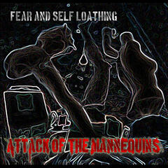 Fear and Self Loathing