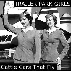 Cattle Cars That Fly