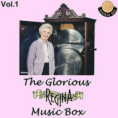 The Glorious Regina Music Box , Vol.1