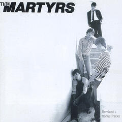 The Martyrs Remixed and Remastered