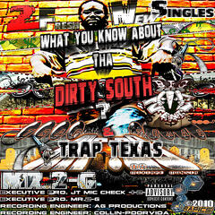 What You Know About Da Dirty South