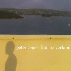 Peter Comes From Neverland - EP