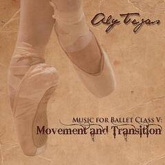 Music for Ballet Class V: Movement and Transition