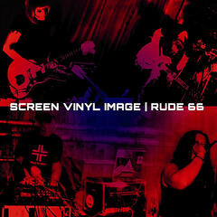 Screen Vinyl Image / Rude 66