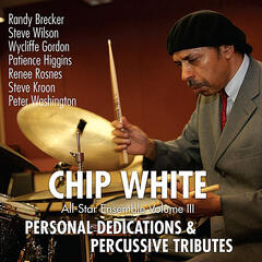 Personal Dedications & Percussive Tributes  (All-Star Ensemble, Vol. 3)