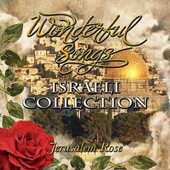 Israeli Collection (Jerusalem Rose)