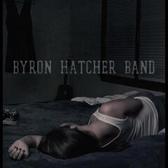 Byron Hatcher Band