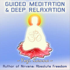 Guided Meditation and Deep Relaxation