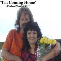I'm Coming Home (Revised Version 2012)
