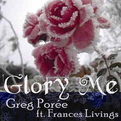 Glory Me (feat. Frances Livings)