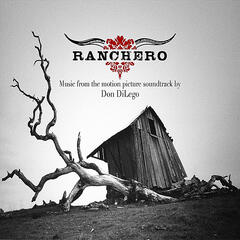 Ranchero (Original Motion Picture Soundtrack)