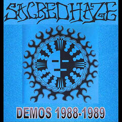 Sacred Haze (Demos 1988-1989)