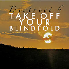 Take Off Your Blindfold