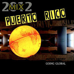 Puerto Rico (2012 Mix Going Global)