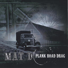 Plank Road Drag