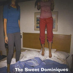 The Sweet Dominiques