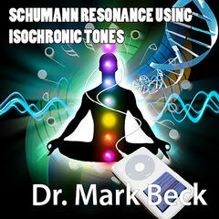 Schumann Resonance Isochronic Tones: The Most Powerful Brainwave Entrainment For Meditation