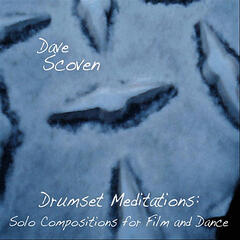 Drumset Meditations: Solo Compositions for Film and Dance