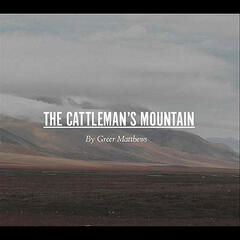 The Cattleman's Mountain