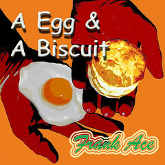 A Egg & A Biscuit