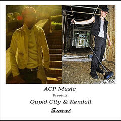 Sweat (ACP Music Presents: Qupid City & Kendall)