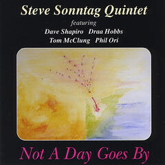 Not A Day Goes By (feat. Dave Shapiro, Draa Hobbs, Tom McClung & Phil Ori)