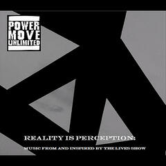 Reality Is Perception: Music From and Inspired By The Lives Show