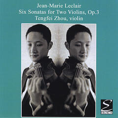 Leclair / Six Sonatas for Two Violins, Op. 3
