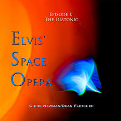 Elvis' Space Opera - The Diatonic