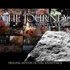 The Journey From 1 to 1000 (Original Motion Picture Soundtrack)