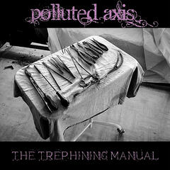 The Trephining Manual