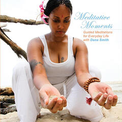 Meditative Moments: Meditations for Everyday Life